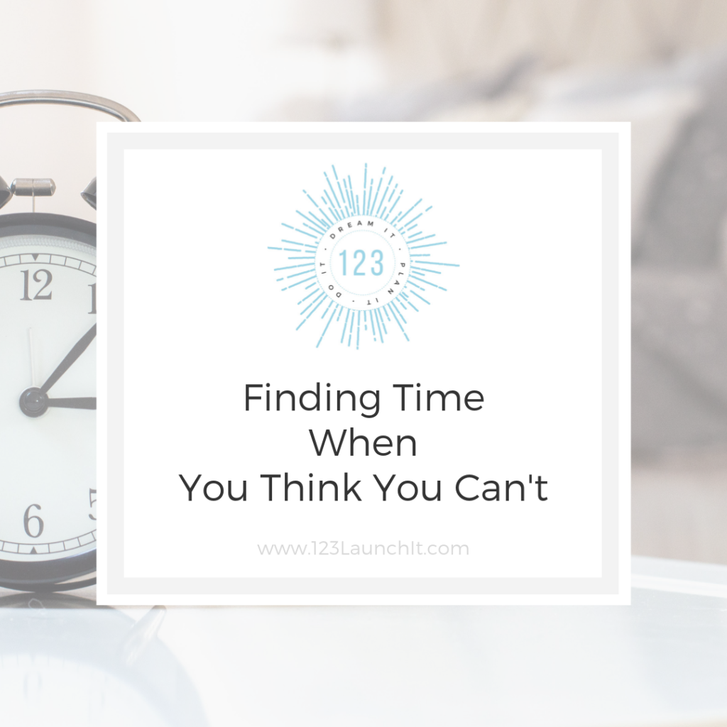 Finding Time When You Think You Cant